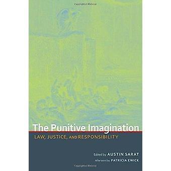 La imaginación punitiva - derecho - justicia - y la responsabilidad (3) por