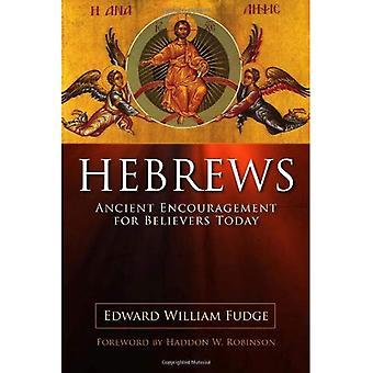 Hebreeën: Oude aanmoediging voor gelovigen vandaag