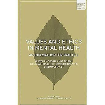 Werte und Ethik in der psychischen Gesundheit (Grundlagen der psychiatrischen Praxis)