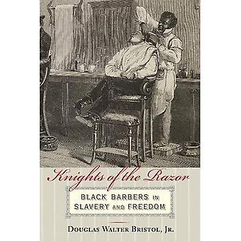 Ridderne av høvelen: svart barberer i slaveri og frihet