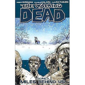 The Walking Dead: V. Meilen hinter uns (Walking Dead) 2: 2 (Walking Dead)