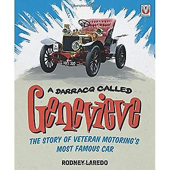 Een DARRACQ genaamd GENEVIEVE: het verhaal van veteraan autorijden s meest beroemde auto