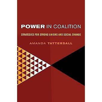 Kraften i koalisjon - strategier for sterk fagforeninger og sosial endring av