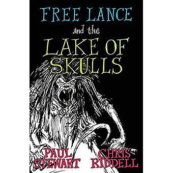 Free Lance en het Lake van schedels (Boek 1)