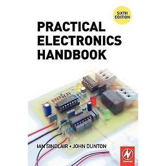 Practical Electronics Handbook by Sinclair & Ian