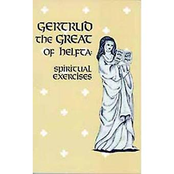 Gertrud the Great of Helfta Spiritual Exercises by Gertrude