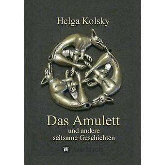Das Amulett av Kolsky & Helga