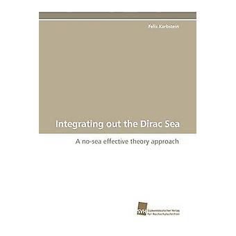 Integration von Dirac Meer durch Karbstein & Felix
