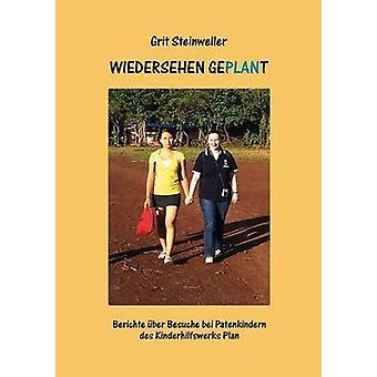 Wiedersehen geplant by Steinweller & Grit