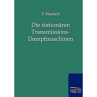 Sterben Sie Stationren TransmissionsDampfmaschinen von Hautsch & F.