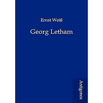 Georg Letham by Wei & Ernst