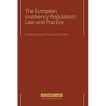 De Europese verordening insolventierecht en de praktijk van Virgos & Miguel