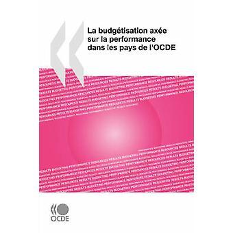 La budgtisation Machado sur la desempenho dans les paga de lOCDE pela OECD Publishing