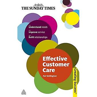 Effective Customer Care by Pat Wellington - 9780749459970 Book
