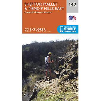 Shepton Mallet and Mendip Hills East (September 2015 ed) by Ordnance