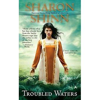 Troubled Waters by Sharon Shinn - 9780441020898 Book