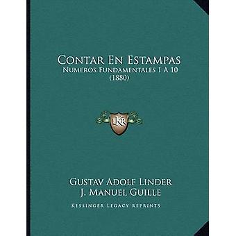 Contar En Estampas - Numeros Fundamentales 1 a 10 (1880) by Gustav Ado