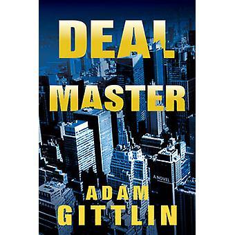 Deal Master by Adam Gittlin - 9781608091805 Book