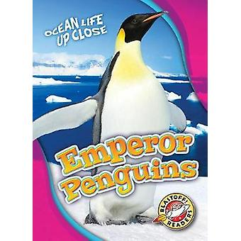 Emperor Penguins by Heather Adamson - 9781626176416 Book