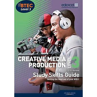 BTEC Level 3 National Creative Media Production Study Guide by Pete W