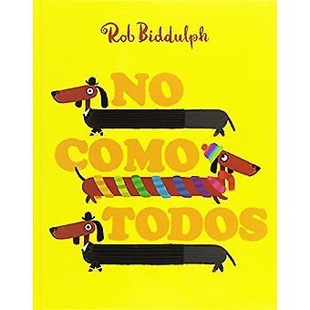 No Como Todos by Rob Biddulph - 9788416394494 Book