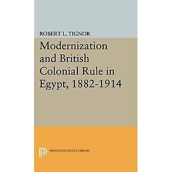 La modernisation et la domination coloniale britannique en Egypte, 1882-1914 (études de Princeton sur le Proche-Orient)