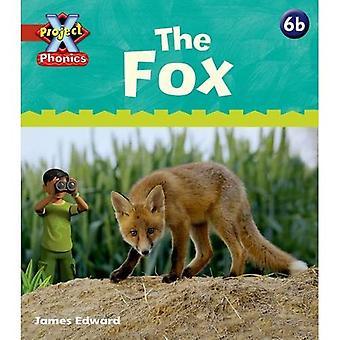 Project X: Phonics: Red 6b The Fox