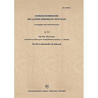 Die Mikrowellenschalter ALS Mehrpole av Jansen & Alfons