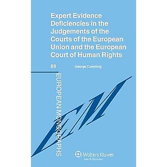 Expert Evidence Deficiencies in the Judgments of the Courts by Cumming & George