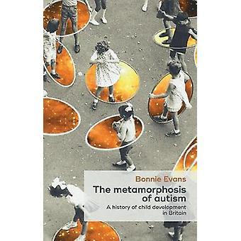 Metamorphosis of Autism by Bonnie Evans
