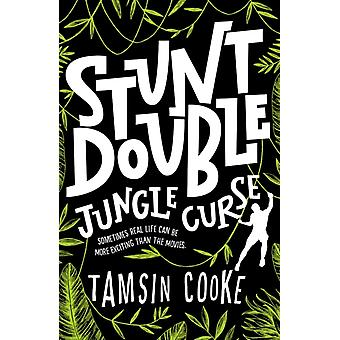 Stunt Double Jungle Curse by Tamsin Cooke
