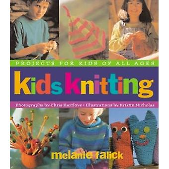 Kids Knitting by Melanie Falick - 9781579652418 Book