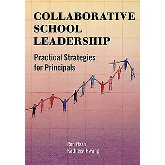 COLLABORATIEVE SCHOOL Leader SHIPB van Nash & Ron