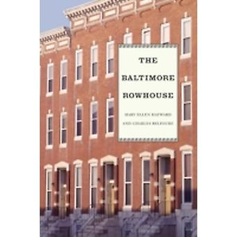 The Baltimore Rowhouse by Hayward & Mary Ellen
