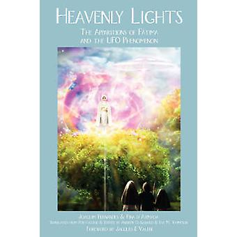 HEAVENLY LIGHTS The Apparitions of Fatima and the UFO Phenomenon by FERNANDES & JOAQUIM