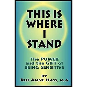 This Is Where I Stand by Hass & Rue Anne