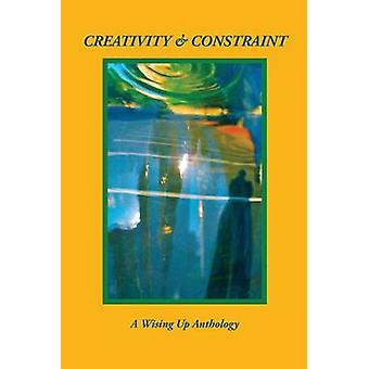 Creativity  Constraint by Tosteson & Heather