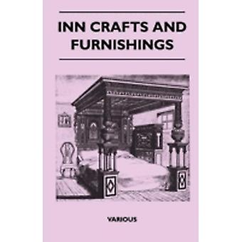 Inn Crafts and Furnishings by Various