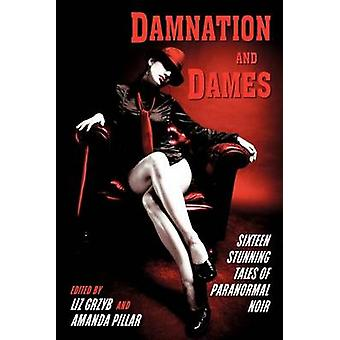 Damnation and Dames by Grzyb & Liz