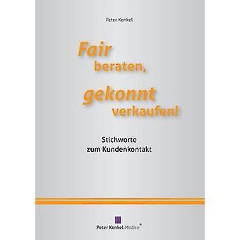 Fair Beraten Gekonnt Verkaufen by Kenkel & Peter