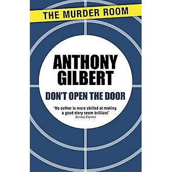 Dont Open the Door by Gilbert & Anthony