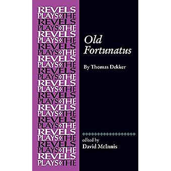 Old Fortunatus by David McInnis