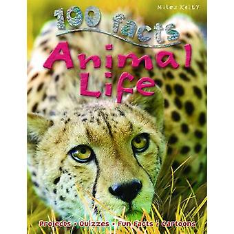 100 Facts Animal Life by Barbara Taylor - 9781848105621 Book
