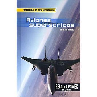 Aviones Supersonicos (Vehiculos de Alta Tecnologia)