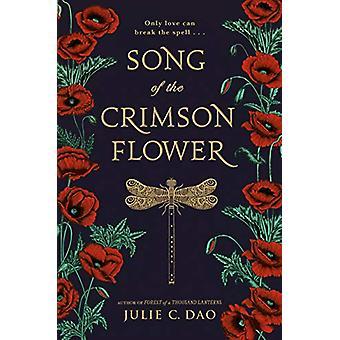 Laulu Crimson Flower Julie C. Dao - 9781524738358 Kirja