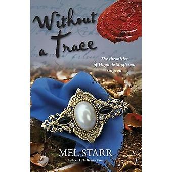 Senza traccia di Mel Starr - 9781782642671 Libro