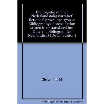 Bibliografie van Het Nederlandstalig Narratief Fictioneel Proza - 167