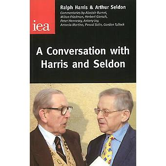 A Conversation with Harris and Seldon by Ralph Harris - 9780255364980