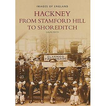 Hackney from Stamford Hill to Shoreditch by Gavin Smith