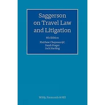 Saggerson on Travel Law and Litigation by Sarah Prager